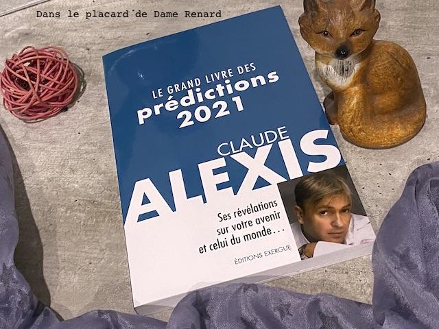 Le Grand Livre des prédiction 2021 Claude Alexis éditions Exergue