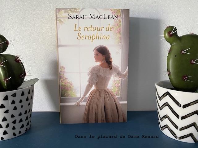 Le retour de Seraphina Sarah MacLean