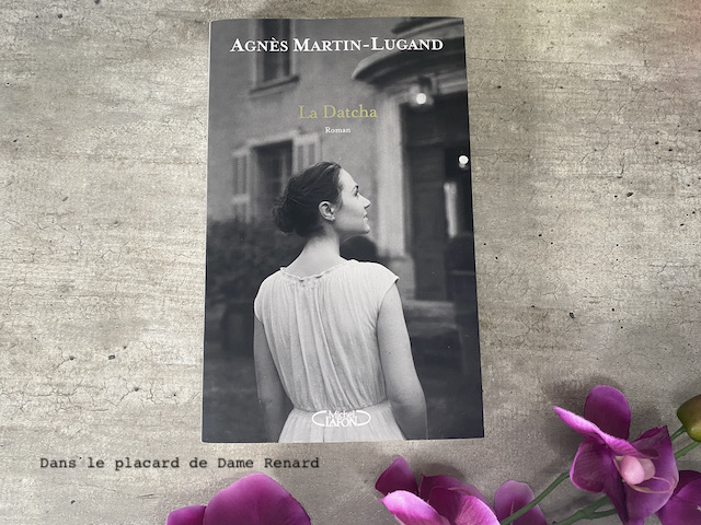 La Datcha Agnès Martin-Lugand